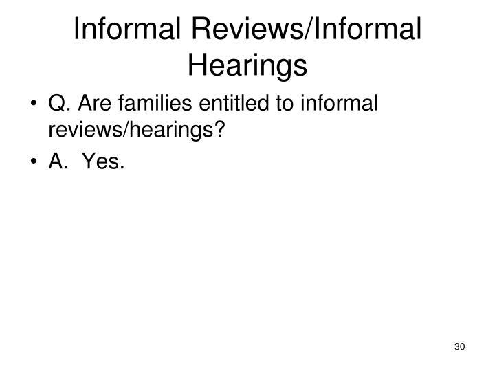 Informal Reviews/Informal Hearings