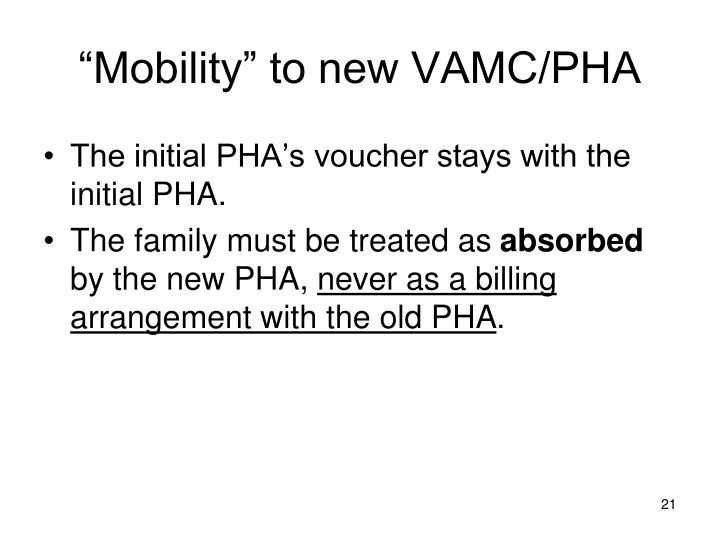 """Mobility"" to new VAMC/PHA"