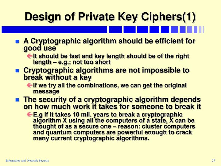 Design of Private Key Ciphers(1)