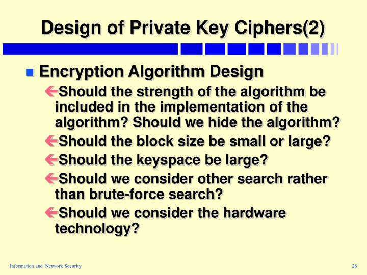 Design of Private Key Ciphers(2)