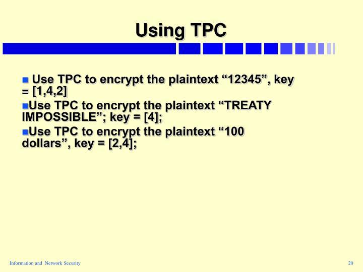 Using TPC