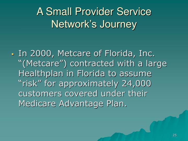 A Small Provider Service