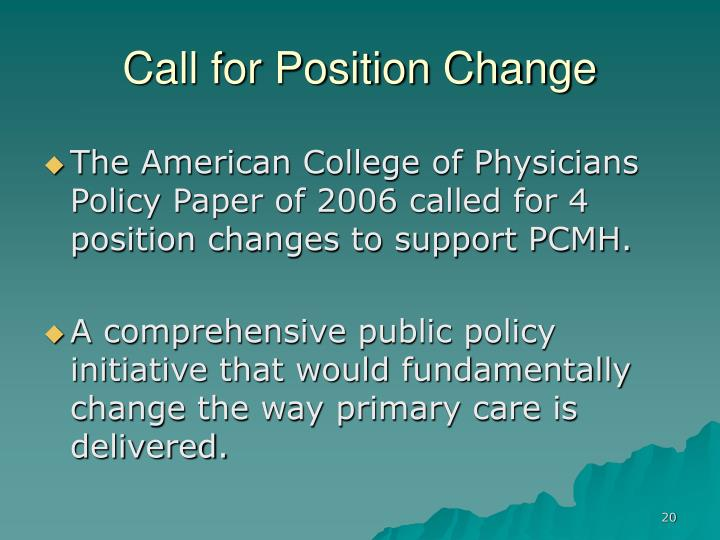 Call for Position Change