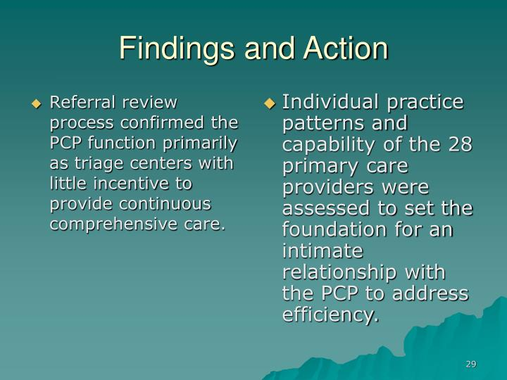 Referral review process confirmed the PCP function primarily as triage centers with little incentive to provide continuous comprehensive care.
