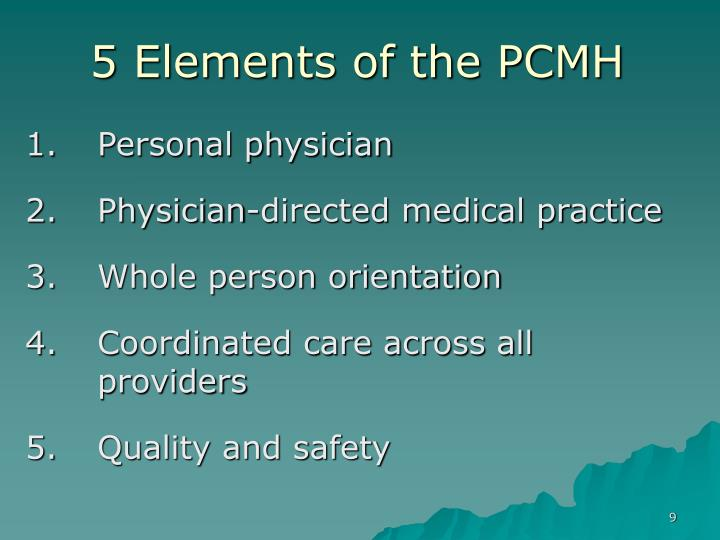 5 Elements of the PCMH