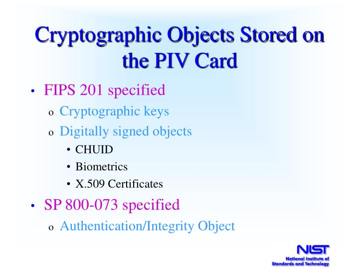 Cryptographic Objects Stored on the PIV Card