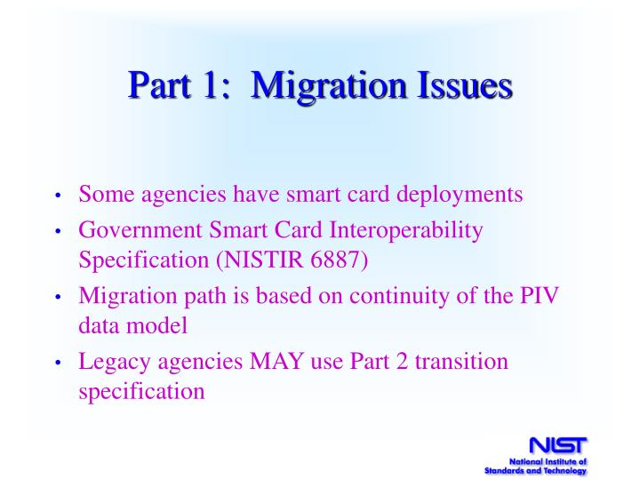 Part 1:  Migration Issues