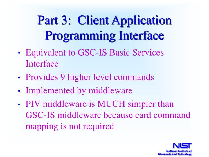 Part 3:  Client Application Programming Interface
