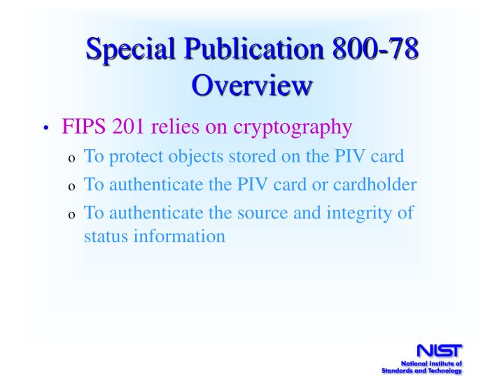 Special Publication 800-78 Overview