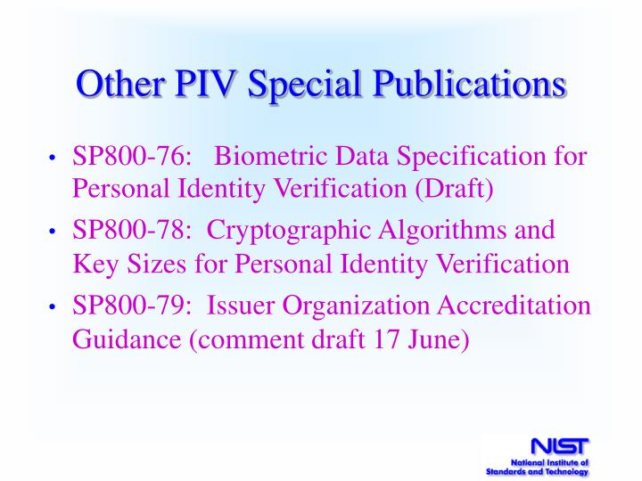 Other PIV Special Publications