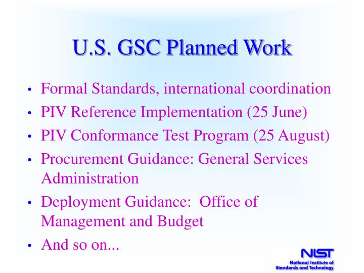 U.S. GSC Planned Work