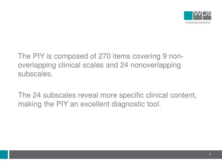 The PIY is composed of 270 items