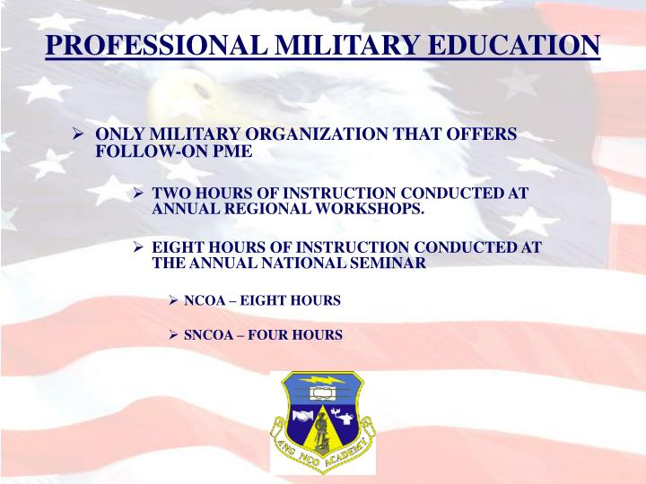 PROFESSIONAL MILITARY EDUCATION