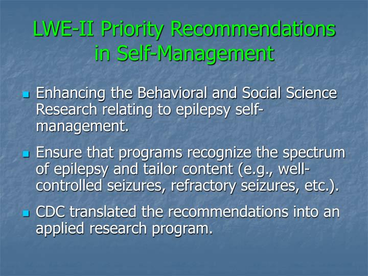 Lwe ii priority recommendations in self management