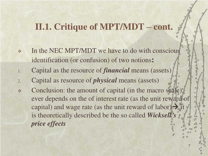 II.1. Critique of MPT/MDT – cont.