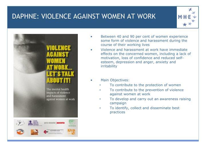 DAPHNE: VIOLENCE AGAINST WOMEN AT WORK