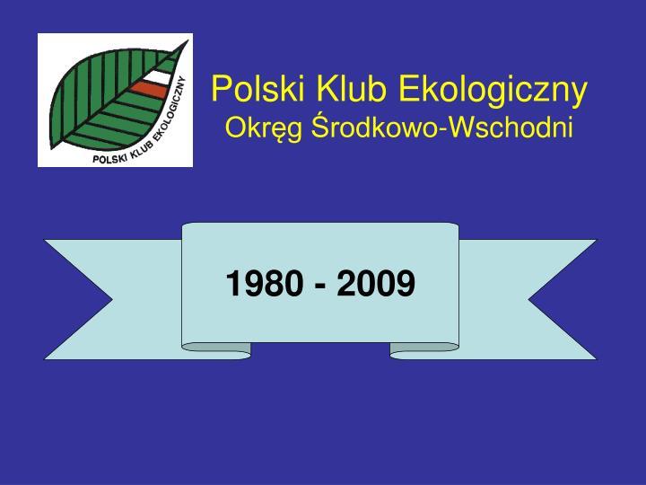 Polski klub ekologiczny okr g rodkowo wschodni