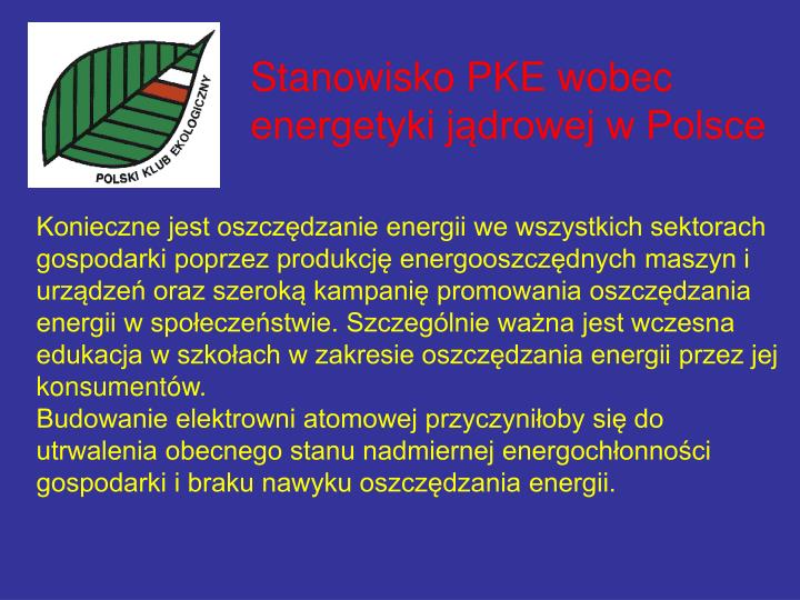 Stanowisko PKE wobec energetyki jądrowej w Polsce