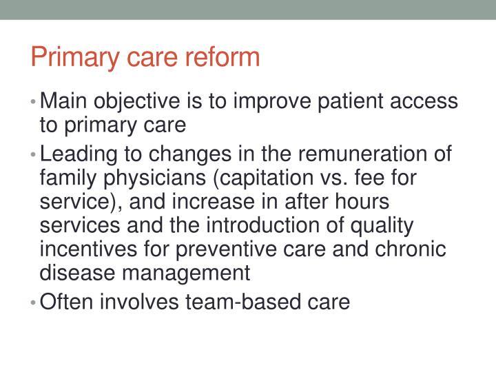 Primary care reform