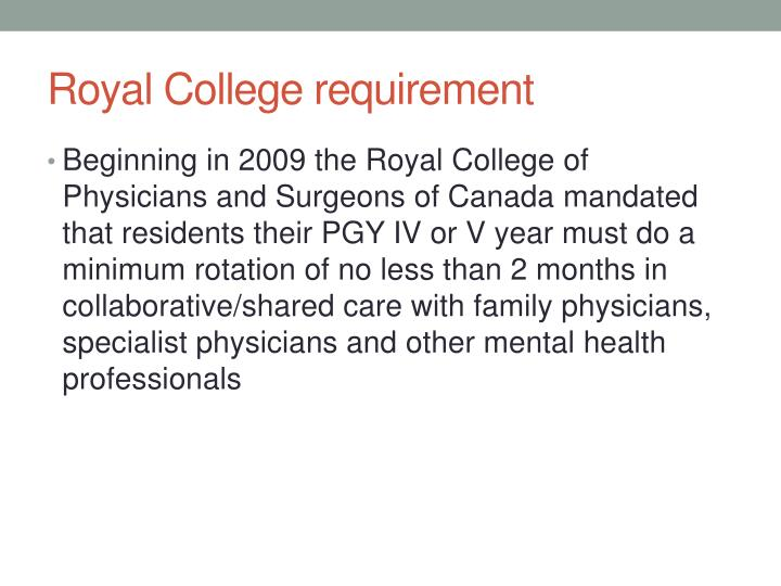 Royal College requirement