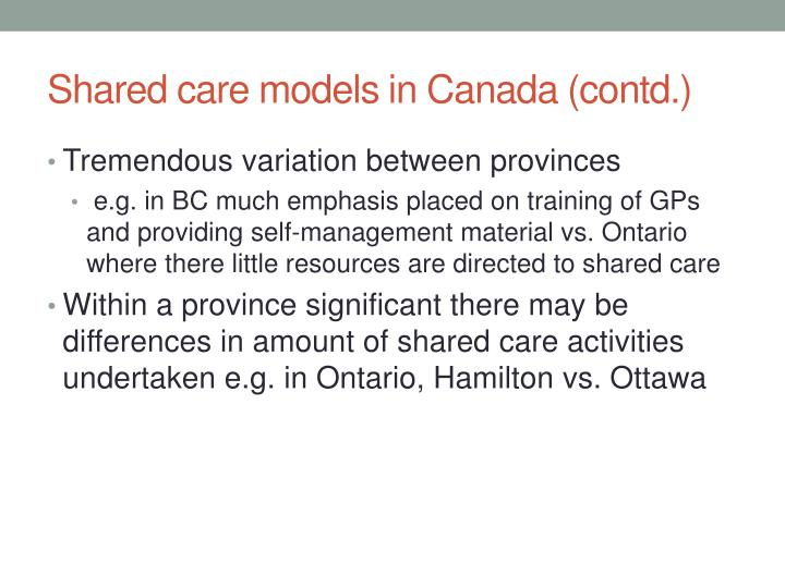 Shared care models in Canada (contd.)