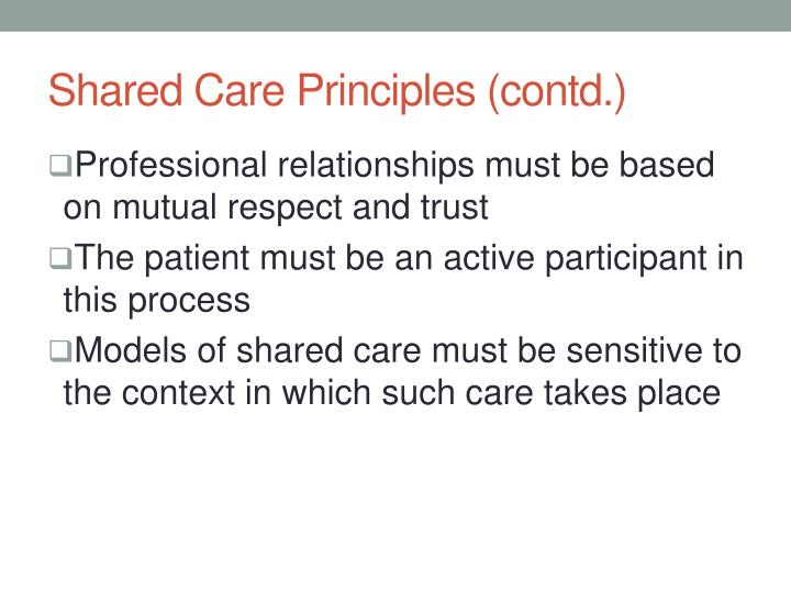 Shared Care Principles (contd.)
