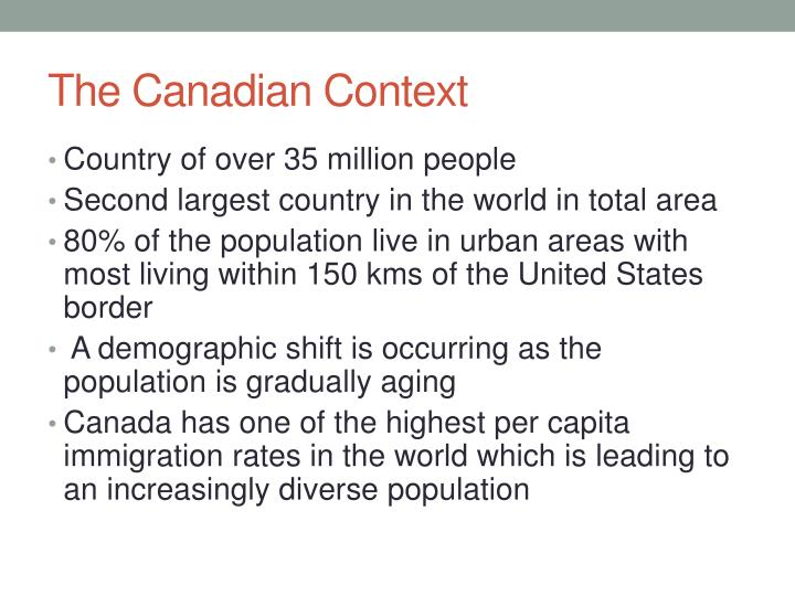 The Canadian Context