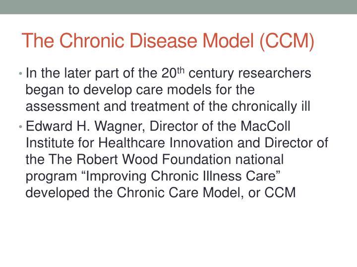 The Chronic Disease Model (CCM)