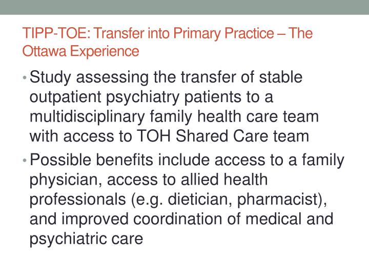 TIPP-TOE: Transfer into Primary Practice – The Ottawa Experience