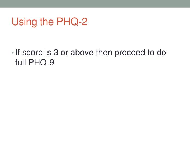 Using the PHQ-2
