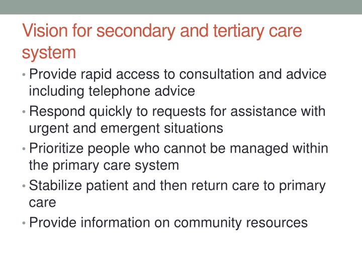 Vision for secondary and tertiary care system