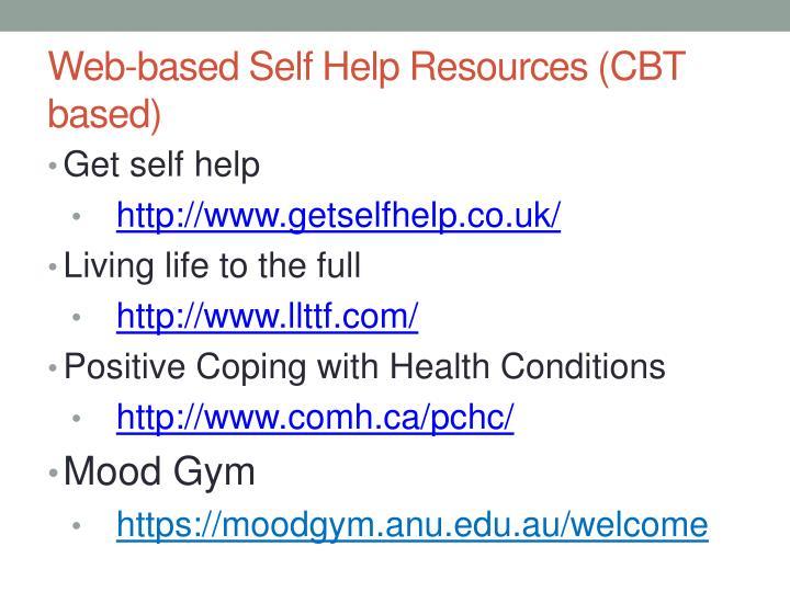 Web-based Self Help Resources (CBT based)