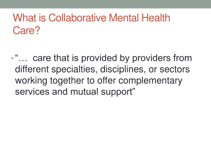 What is Collaborative Mental Health Care?