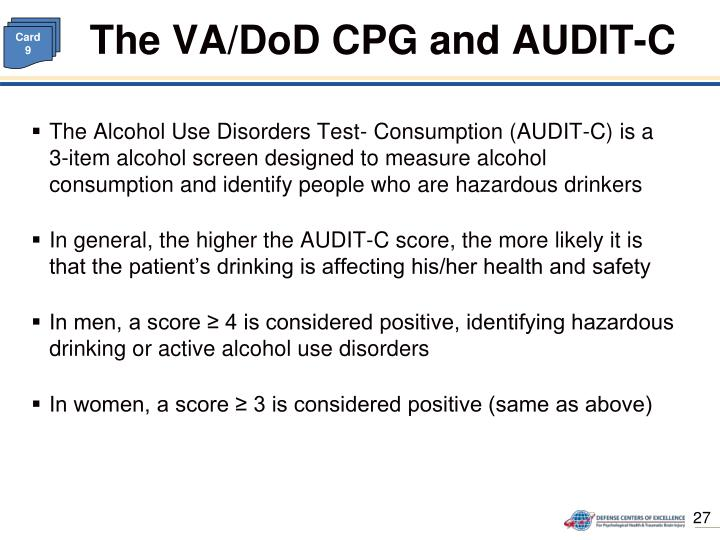 The VA/DoD CPG and AUDIT-C