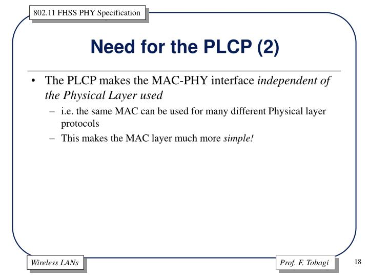 Need for the PLCP (2)