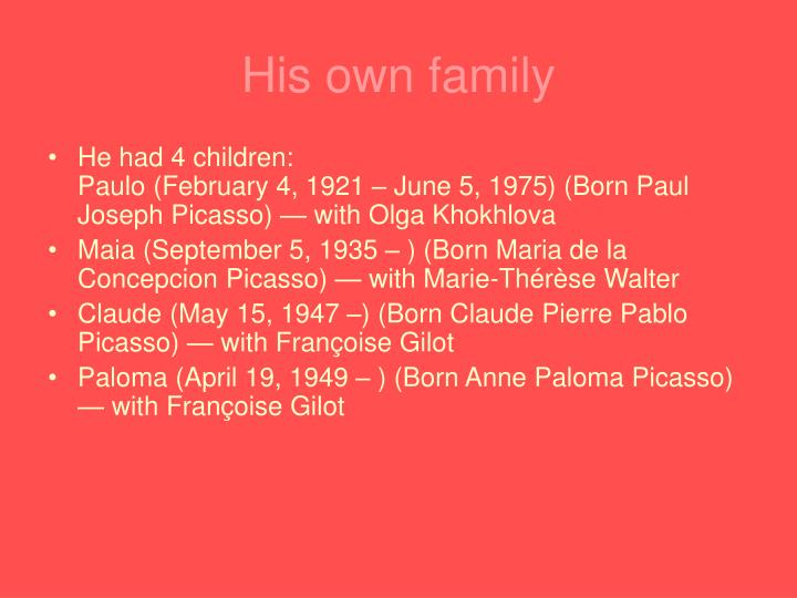 His own family