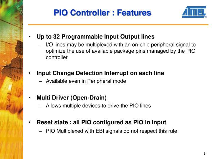 Pio controller features