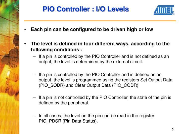 PIO Controller : I/O Levels