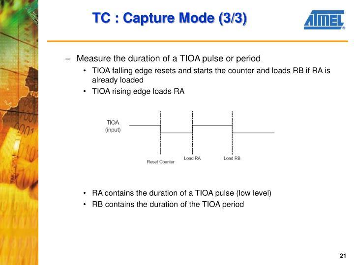 TC : Capture Mode (3/3)
