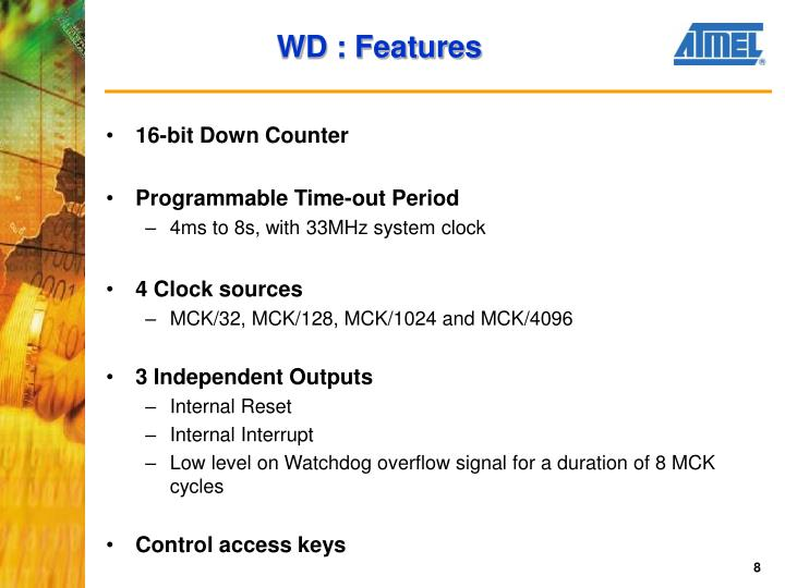 WD : Features