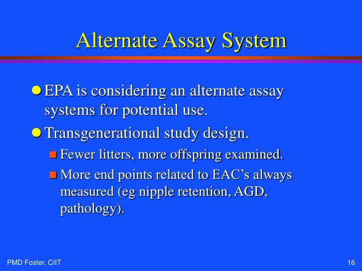 Alternate Assay System