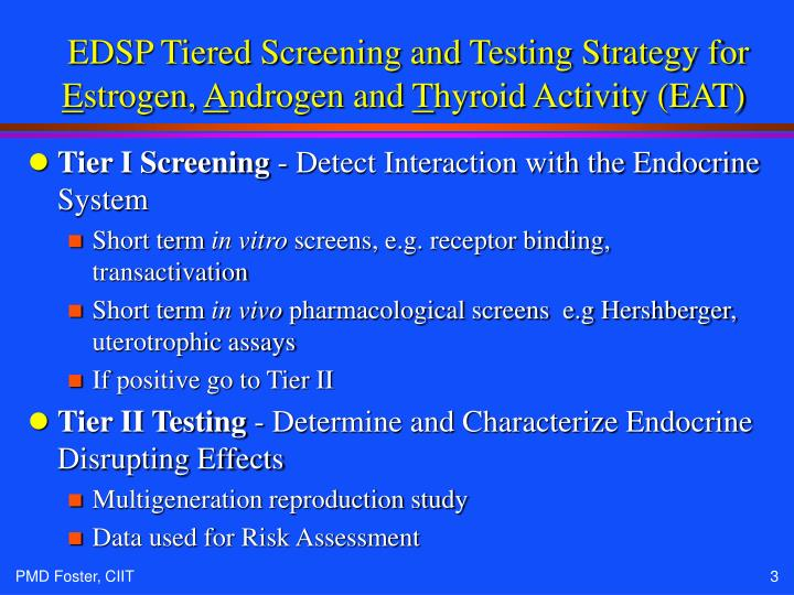 Edsp tiered screening and testing strategy for e strogen a ndrogen and t hyroid activity eat