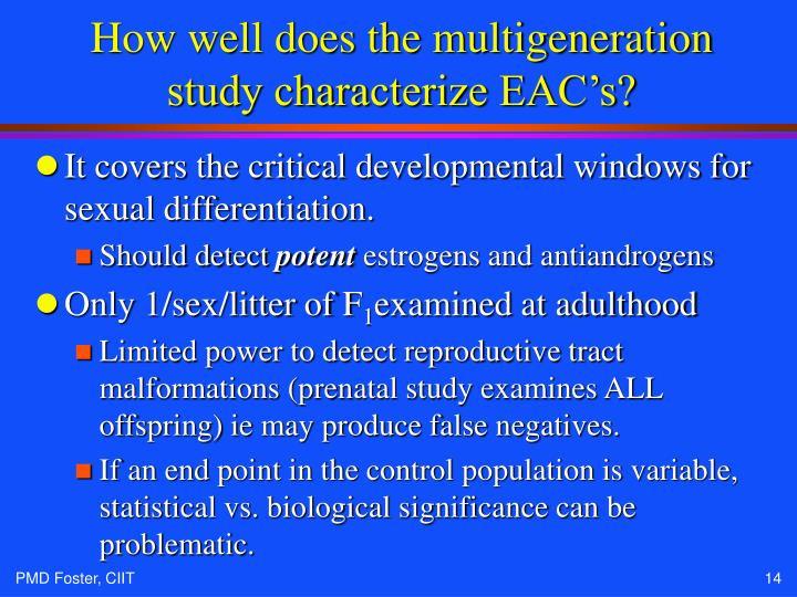 How well does the multigeneration study characterize EAC's?