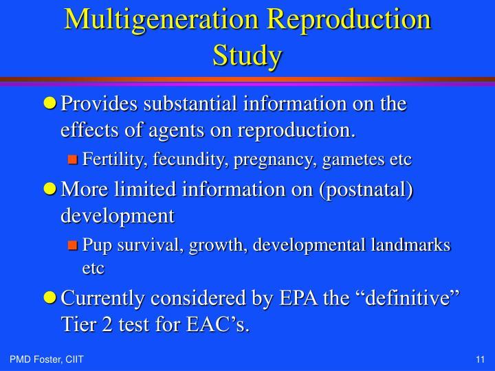 Multigeneration Reproduction Study