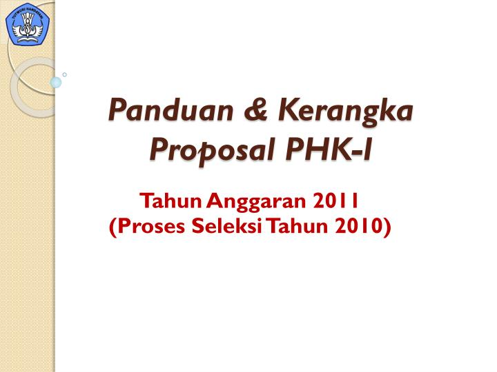 panduan kerangka proposal phk i n.