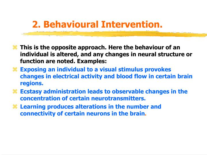 2. Behavioural Intervention.