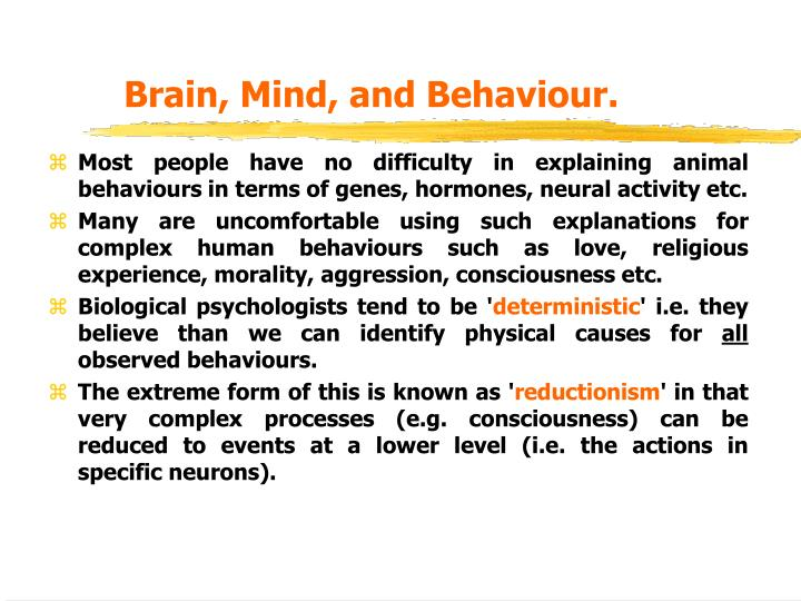 Brain, Mind, and Behaviour.