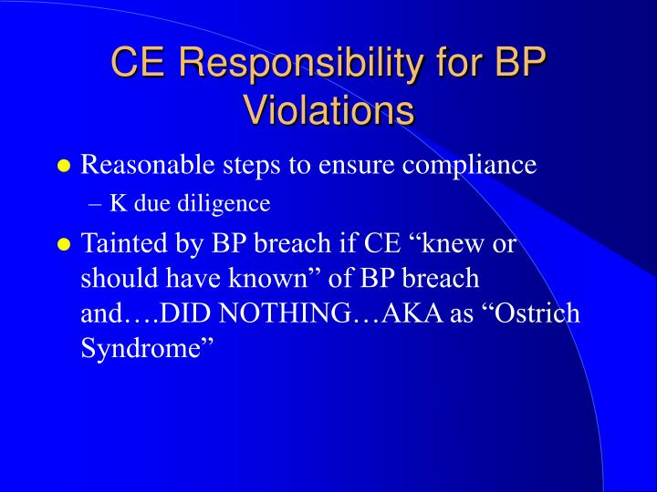 CE Responsibility for BP Violations
