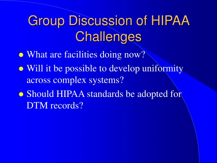 Group Discussion of HIPAA Challenges