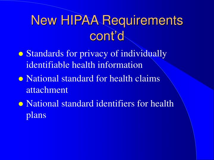 New HIPAA Requirements cont'd